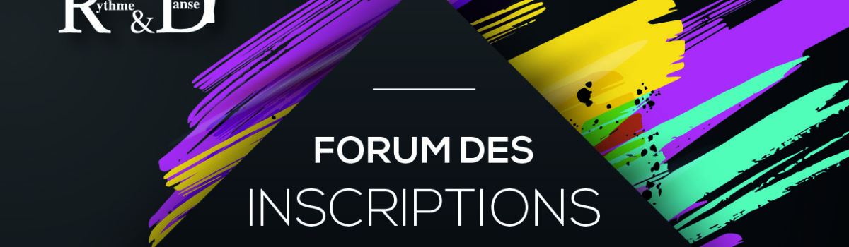 FORUM DES INSCRIPTIONS